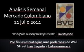 Analisis Semanal BVC 21 Julio 2014