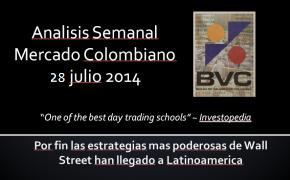 Análisis Semanal BVC 28 Julio 2014
