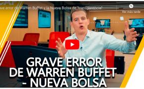 """Grave error de Warren Buffet y la Nueva Bolsa de """"transparencia"""""""