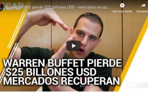 Repaso Febrero 24- Warren Buffet pierde $25 billones USD - mercados recuperan