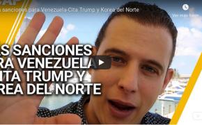 Repaso 04 de marzo- Más sanciones para Venezuela-Cita Trump y Korea del Norte
