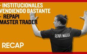 Recap Sep 02: Institucionales vendiendo bastante - Repapi Master Trader (Recap EP 034)